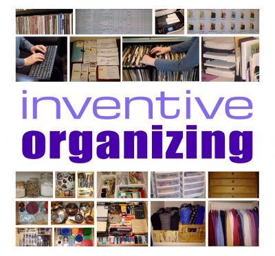 Inventive_Organizing_Tips-for-Home,-Office-and-Life.